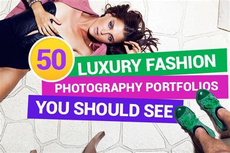 50 photographers you should 50 luxury fashion photography portfolios you should see