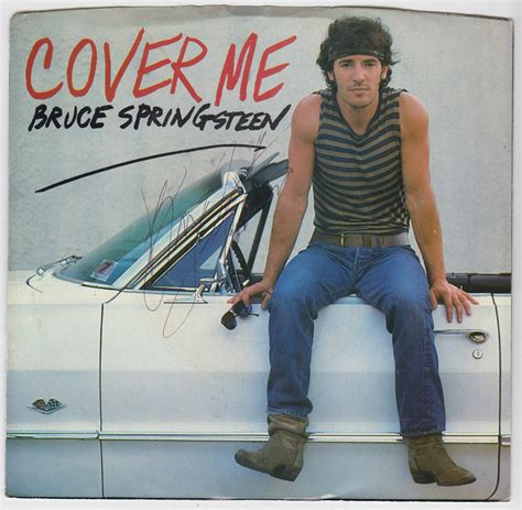 Me Me Me Signed - bruce springsteen autograph signed quot cover me quot 45 single
