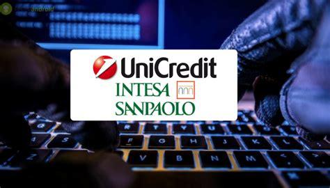 offerte banche nuovi clienti unicredit e intesa sanpaolo nuovi tentavi di truffe