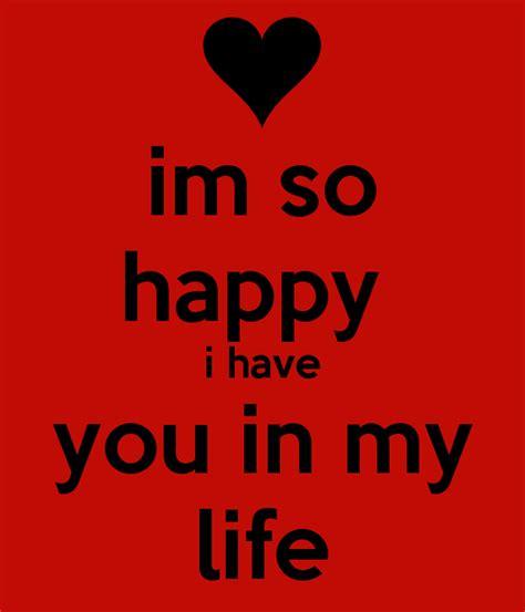 7 Im Happy To In My by Im So Happy I You In My Poster Tatiana Keep