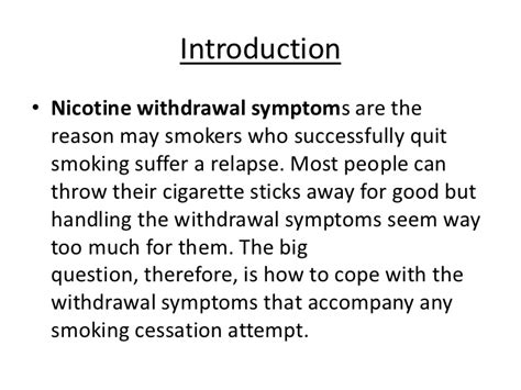 Signs Of Detoxing From Nicotine by Quitting Nicotine Withdrawal Tubezzz Photos