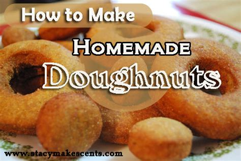 how to make homemade doughnuts donuts with recipe