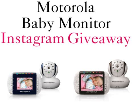 How Do Giveaways Work On Instagram - motorola baby monitor instagram contest and giveaway winners all notified stylish