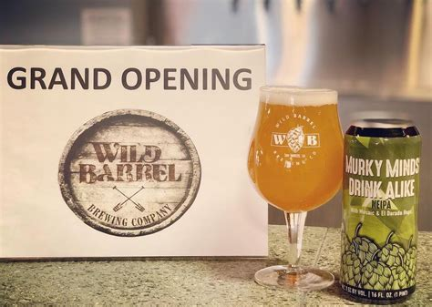 wild barrel s hardline beer wild barrel brewing grand opening first can release