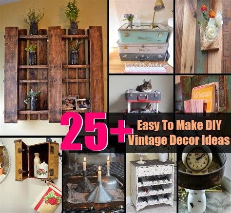 easy to make home decor 25 easy to make diy vintage