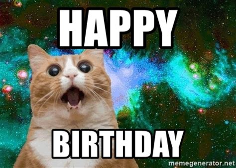 Cat Happy Birthday Meme - happy birthday space cat meme generator