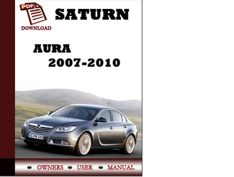 online car repair manuals free 2007 saturn aura transmission control saturn aura 2007 2008 2009 2010 owners manual user manual pdf downl