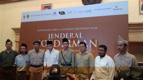 kisah film jendral sudirman senjata dan bahan peledak untuk film jenderal soedirman