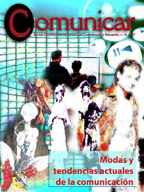 revista digital i e investigaci n y educaci n issuu revista comunicar 27 modas y tendencias actuales