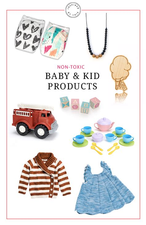 toxic baby products non toxic baby and kid products we love inspired by this