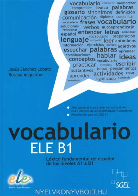 vocabulario ele b1 l 233 xico fundamental de espanol de los niveles a1 a b1 nyelvk 246 nyv