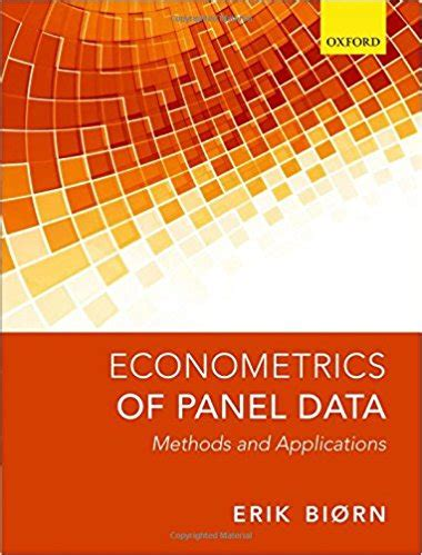 Econometrics Of Panel Data econometrics of panel data methods and applications