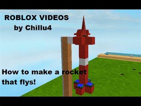 roblox rocket ship roblox how to make a rocket that flys asurekazani