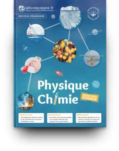 libro physique chimie 4e cycle 4 lelivrescolaire fr manuels num 233 riques pour le coll 232 ge