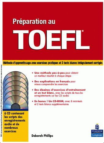 How To Prepare Toefl For Pemula Cd 1 pr 233 paration au toefl par deborah philips aux editions peason