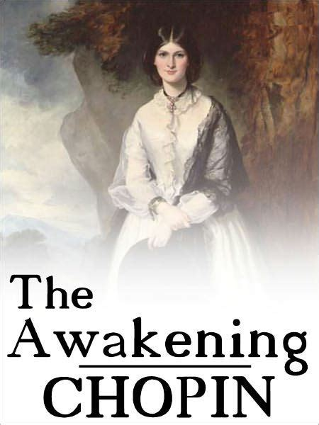 short biography of kate chopin the awakening other short stories by kate chopin full