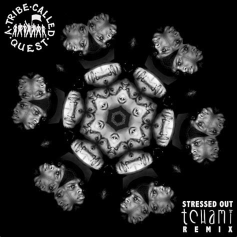 stressed out tribe 5 08mb download now a tribe called quest x tchami