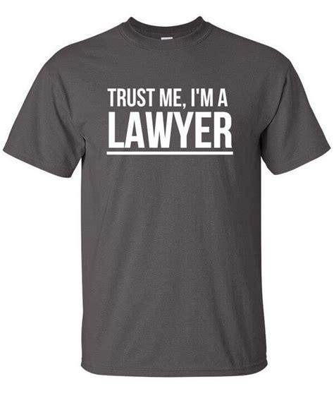T Shirt I M A Lawyer 2ndmc trust me i m a lawyer t shirt toastertees