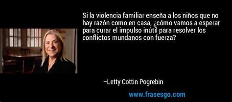 violencia de genero frases imagenes si la violencia familiar ense 241 a a los ni 241 os que no hay