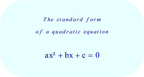 Quadratic Equation Standard Form