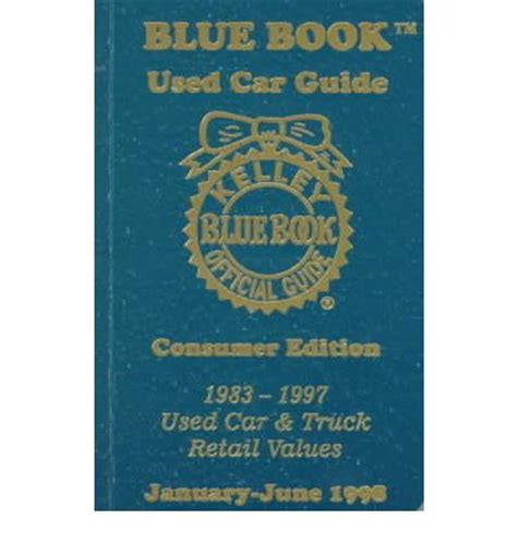 kelley blue book used cars value trade 1997 chevrolet astro user handbook kelley blue book used car guide kelley blue book 9781883392185