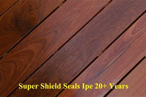 super shield ipe wood sealer finish flouropolymer ipe