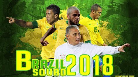 ùi hình brazil world cup 2018 brazil soccer squad 2018 100 showed fifa