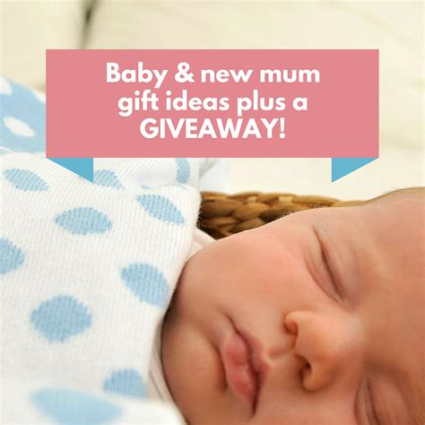 Gift Giveaway Ideas - baby new mum gift ideas plus a giveaway giftgrapevine com au
