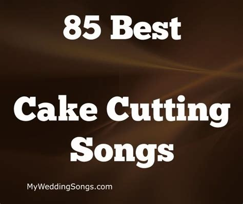 Wedding Anniversary Cake Cutting Song by Best 25 Cake Cutting Songs Ideas On Wedding