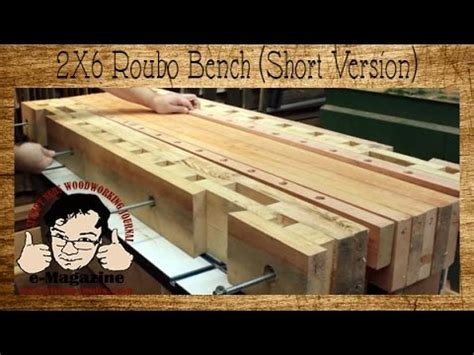 2x6 bench build a roubo style woodworking bench from 2x6 construction lumber short version