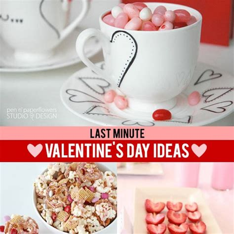 Last Minute Valentines Specials by 25 Last Minute S Day Ideas