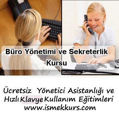 buro yonetimi ismek b 252 ro y 246 netimi ve sekreterlik kursları