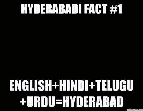 Funny Hyderabadi Memes - reasons why i would rather be from hyderabad traveltriangle