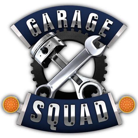 Garage Squad Tonight Garage Squad Season 2 Premier