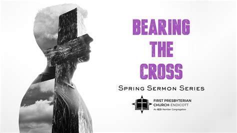 Bearing The Cross bearing the cross fpc endicott