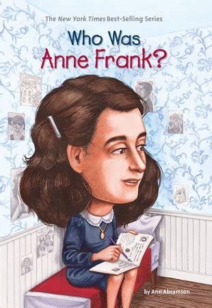 biography book anne frank who was anne frank by ann abramson penguinrandomhouse com