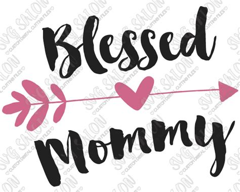 blessed to have mom blessed mommy heart arrow custom diy iron on vinyl shirt