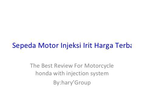 Harga Cd R by Sepeda Motor Injeksi Irit Harga Terbaik Cuma Honda
