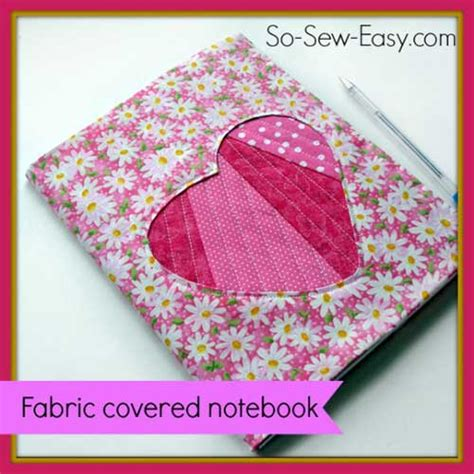 notebook pattern free fabric covered notebook with applique free sewing