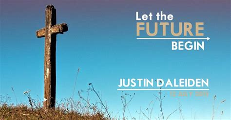 let the future begin books justin daleiden let the future begin edinburgh elim church