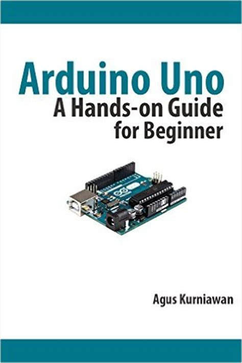arduino the complete guide to arduino for beginners including projects tips tricks and programming books arduino er arduino uno a on guide for beginner