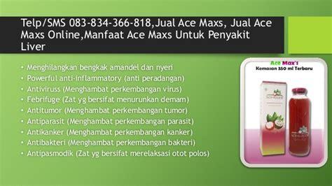 Jual Ace Maxs sms 083 834 366 818 jual ace maxs jual ace maxs manfaat ace m
