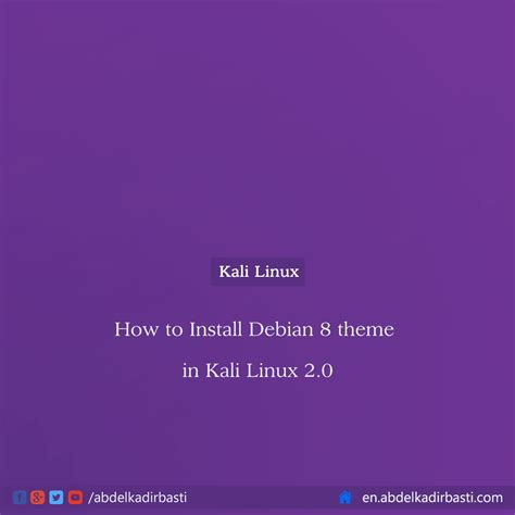 Install Themes Kali Linux 2 0 | how to install debian 8 theme in kali linux 2 0