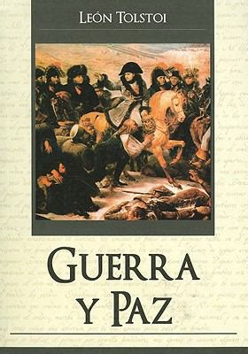 guerra y paz guerra y paz war and peace by leon tolstoi reviews description more isbn 9789707753648