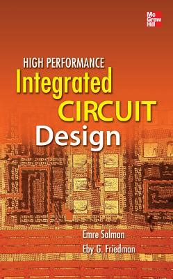 integrated circuit design book high performance integrated circuit design book by eby friedman emre salman edition available