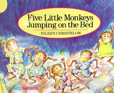 monkeys jumping on the bed story speech sprouts best ever books for preschool speech