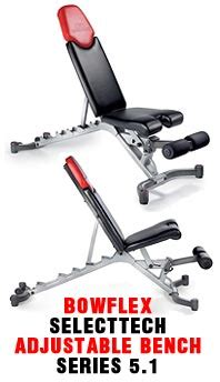 bowflex selecttech adjustable 5 1 series bench bowflex selecttech adjustable bench series 5 1 best