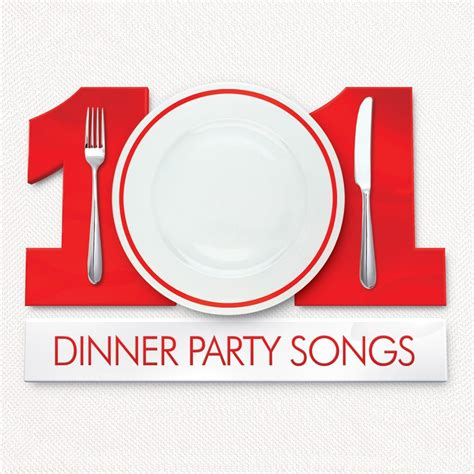 dinner party music 101 dinner party songs various artists listen and