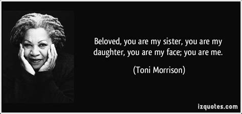 theme quotes beloved beloved you are my sister you are my daughter you are