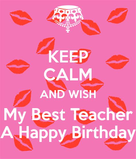 Happy Birthday Wish The Best For You Birthday Wishes For Teacher Page 7